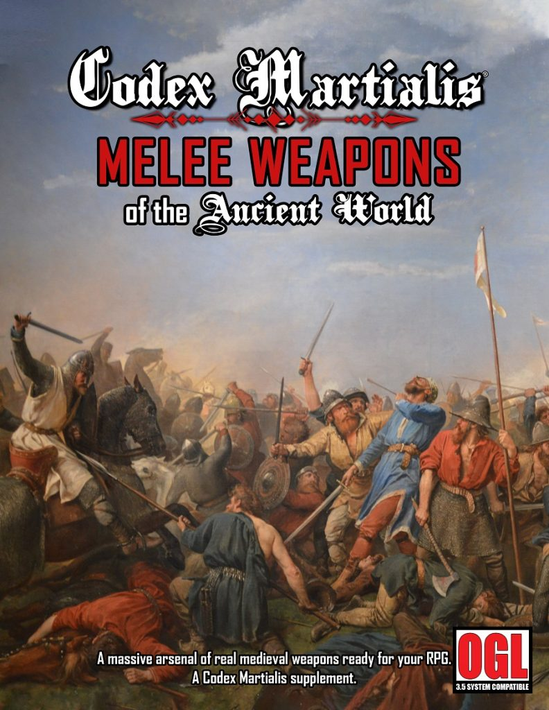 Codex Martialis: Melee Weapons of the Ancient World